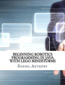 Beginning Robotics Programming in Java With Lego Mindstorms PDF