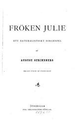 Fröken Julie: ett naturalistiskt sorgespel