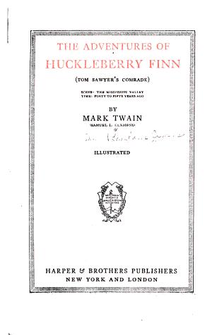 The Writings of Mark Twain: The adventures of Huckleberry Finn (Tom Sawyer's comrade)