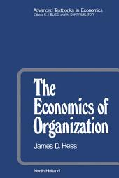 The Economics of Organization