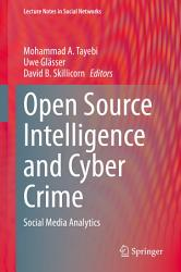 Open Source Intelligence and Cyber Crime