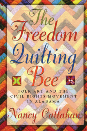 The Freedom Quilting Bee