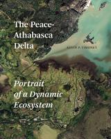 The Peace Athabasca Delta PDF