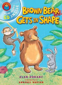 Brown Bear Gets in Shape PDF