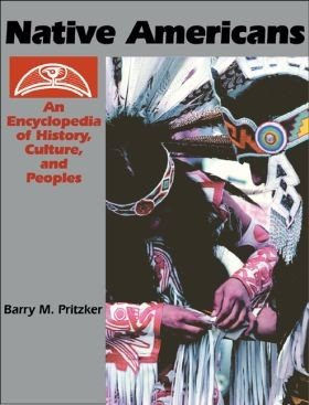 Native Americans  An Encyclopedia of History  Culture  and Peoples  2 volumes  PDF