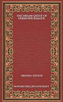 The Dream Quest Of Unknown Kadath   Original Edition PDF