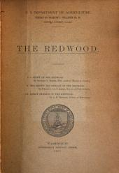 The redwood: 1. A study of the redwood