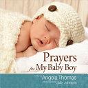 Prayers for My Baby Boy