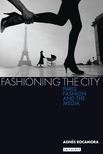 Fashioning the City