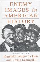 Enemy Images in American History PDF
