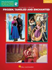 Songs from Frozen, Tangled and Enchanted: Easy Piano Play-Along, Volume 32