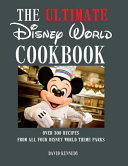 The Ultimate Disney World Cookbook Book