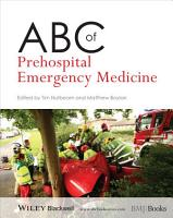 ABC of Prehospital Emergency Medicine PDF
