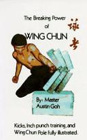 Breaking Power of Wing Chun