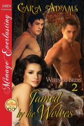 Tamed by the Wolves [Werewolf Brides 2]