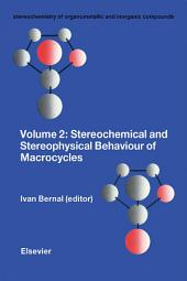 Stereochemical and Stereophysical Behaviour of Macrocycles