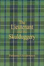 The Lieutenant and the Skulduggery