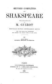 Œuvres complètes de Shakspeare: Jules César. Antonie et Cléopâtre. Macbeth. La comédie des méprises. Beaucoup de bruit pour rien
