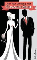 Plan Your Wedding with Common Sense