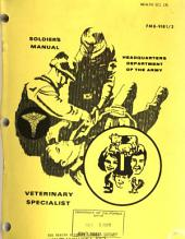 Soldier's Manual: Veterinary Specialist