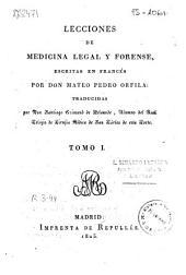 Lecciones de medicina legal y forense: Volumen 1
