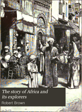 The Story of Africa and Its Explorers  The river of Egypt  The great lakes  Across the continent  The Congo PDF