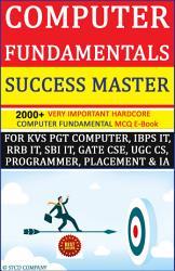Computer Fundamentals Success Master Edition 2000 Mcq E Book Book PDF