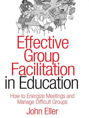 Effective Group Facilitation in Education PDF