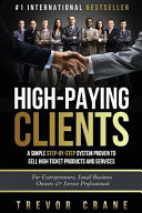 High Paying Clients for Life