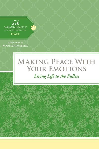 Download Making Peace with Your Emotions Book