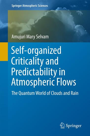 Selforganised Criticality and Predictability in Atmospheric Flows PDF