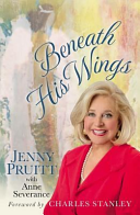 Beneath His Wings