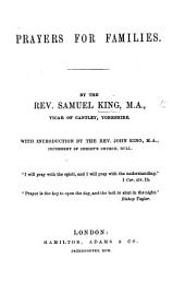 Prayers for Families ... With an Introduction by ... J. King