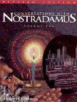 Conversations with Nostradamus  Volume 2 PDF