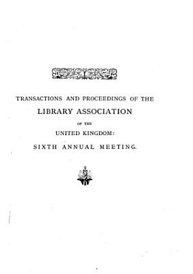 Transactions and Proceedings of the     Annual Meeting of the Library Association of the United Kingdom PDF