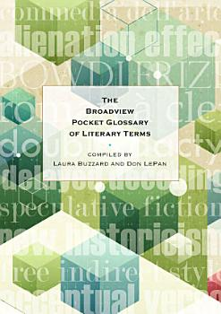 The Broadview Pocket Glossary of Literary Terms PDF