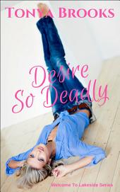 Desire So Deadly
