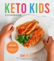 The Keto Kids Cookbook PDF