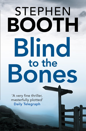 Blind to the Bones (Cooper and Fry Crime Series, Book 4)