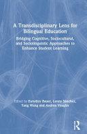A Transdisciplinary Lens for Bilingual Education