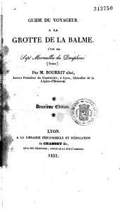 Guide du voyageur à la grotte de La Balme, l'une des sept merveilles du Dauphiné (Isère)