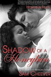 Shadow of a Honeybun (BWWM Romantic Comedy)