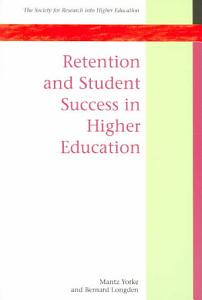 Retention And Student Success In Higher Education Book