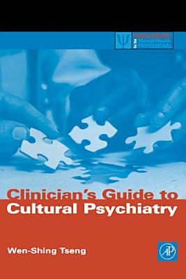 Clinician s Guide to Cultural Psychiatry