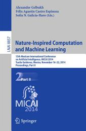 Nature-Inspired Computation and Machine Learning: 13th Mexican International Conference on Artificial Intelligence, MICAI2014, Tuxtla Gutiérrez, Mexico, November 16-22, 2014. Proceedings, Part 2