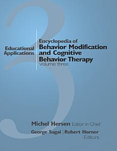Encyclopedia of Behavior Modification and Cognitive Behavior Therapy Book