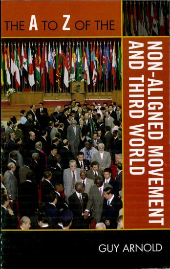 The A to Z of the Non Aligned Movement and Third World PDF