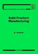 Solid Freeform Manufacturing PDF