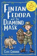 Fintan Fedora and the Diamond Mask