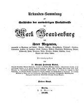 Codex diplomaticus Brandenburgensis: Sammlung der Urkunden, Chroniken und sonstigen Quellenschriften für die Geschichte der Mark Brandenburg und ihrer Regenten, Teil 2,Band 3